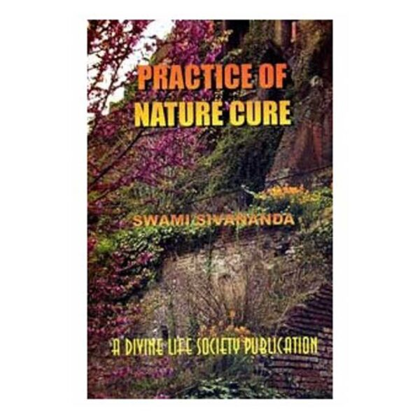 Practice Of Nature Cure