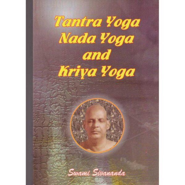 Tantra, Nada And Kriya Yoga